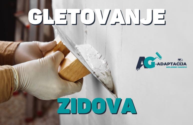Gletovanje Zidova - Beograd - AG-Adaptacija